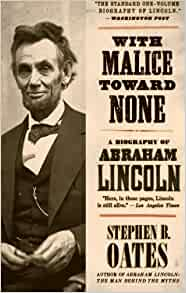 an examination of the life of abraham lincoln by stephen b oates September 2018 examination  linda himelstein the ten things to do when your life falls apart an  abraham lincoln stephen b oates emerging markets aqa past.