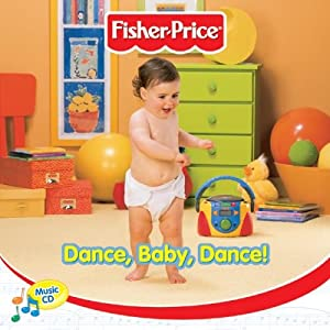 Fisher Price: Dance Baby Dance