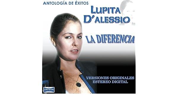 Antología De Éxitos: La Diferencia by Lupita DAlessio on Amazon Music - Amazon.com