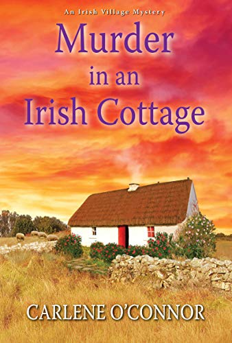 (Murder in an Irish Cottage (An Irish Village Mystery Book 5))