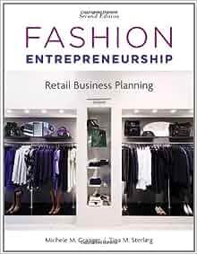 Fashion Entrepreneurship: Retail Business Planning: Michele M ...