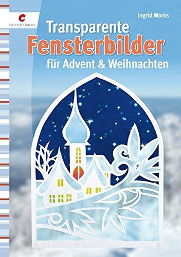 Transparente Fensterbilder für Advent & Weihnachten