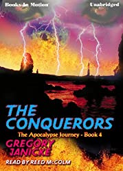 The Conquerors by Gregory Janicke (The Apocalypse Journey Series, Book 4) from Books In Motion.com