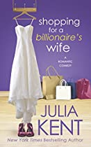 Shopping for a Billionaire's Wife (The Shopping Series)