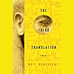 The Third Translation | Matt Bondurant