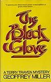 The Black Glove, Geoffrey Miller, 0670171662