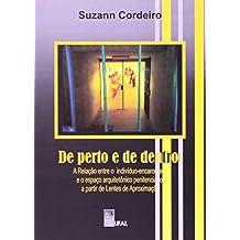De Perto E De Dentro. A Relação Entre O Indivíduo. Encarcerado E O Espaço Arquitetônico Penitenciário