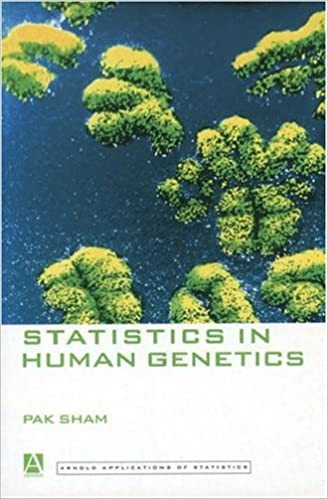 Statistics in Human Genetics (Arnold Applications of Statistics Series)