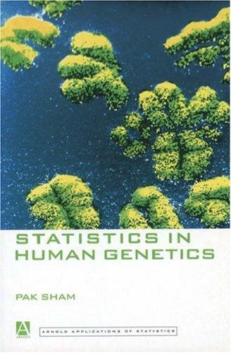 Statistics in Human Genetics (Arnold Applications of Statistics Series)