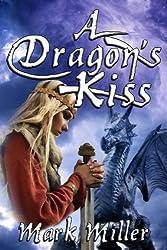Murray Pura's Blue Heaven Romance Series - Volume 6 - A Dragon's Kiss