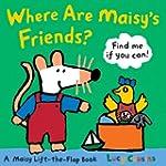 Where Are Maisy's Friends?: A Maisy L...