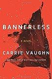 Bannerless (The Bannerless Saga)
