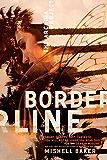 Borderline (The Arcadia Project Book 1)