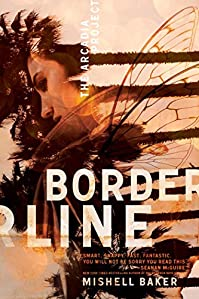 Borderline by Mishell Baker ebook deal