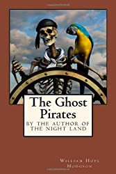 The Ghost Pirates by William Hope Hodgson science fiction book reviews