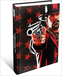 Red Dead Redemption 2: The Complete Official Guide