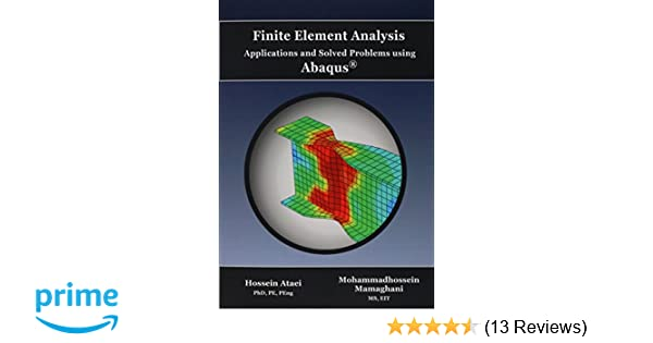 Amazon com: Finite Element Analysis Applications and Solved