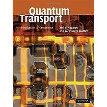 Quantum Transport: Introduction to Nanoscience