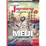 Cultura Japonesa Vol.7 -A Era denominada Meiji-