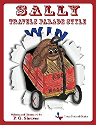 Sally Travels Parade Style (Texas Festivals Series Book 2)