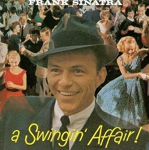 A Swingin' Affair! by Sinatra, Frank [Music CD]