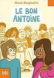 """Afficher """"Le bon Antoine"""""""