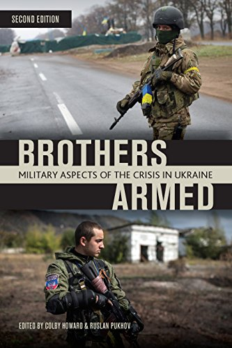 Brothers Armed: Military Aspects of the Crisis in Ukraine (Second Edition)