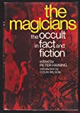 img - for The Magicians : the occult in fact and fiction book / textbook / text book