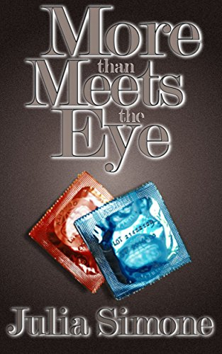 More than meets the eye: A contemporary romance