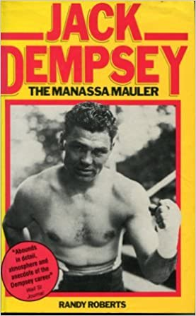 Book Jack Dempsey, the Manassa Mauler