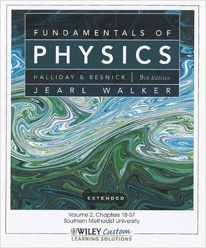 Fundamentals of physics 9th edition: robert resnick, jearl walker.