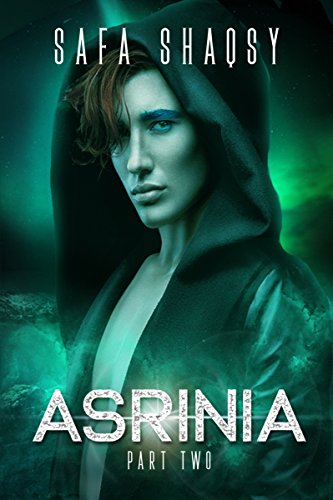 Asrinia: Part Two (Asrinia Series Book 2)