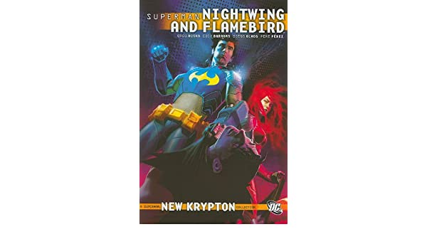 Superman Nightwing And Flamebird HC Vol 01 Superman, New ...