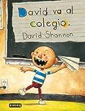 David Va Al Colegio/David Goes to School (Spanish Edition)