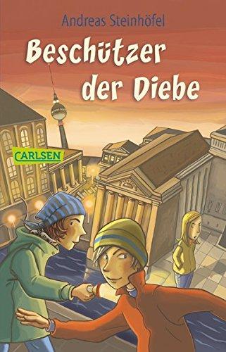 Beschützer der Diebe Taschenbuch – September 2007 Andreas Steinhöfel Beschützer der Diebe Carlsen 3551356653