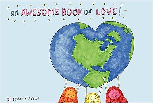 Awesome Book Of Love An Dallas Clayton 60 Amazon Unique Love Awsome