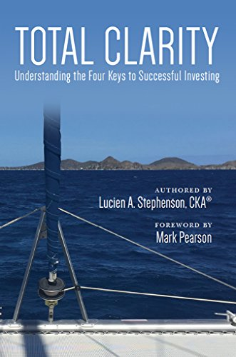 Total Clarity: Understanding The Four Keys to Successful Investing Pdf