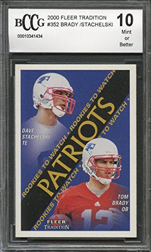 2000 fleer tradition #352 TOM BRADY new england patriots rookie card BGS BCCG 10 Graded (2000 Fleer Tradition Rookie Card)