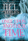 Once Upon Another Time: An Anthology of Tales (Once Upon a Time-Travel Book 4)