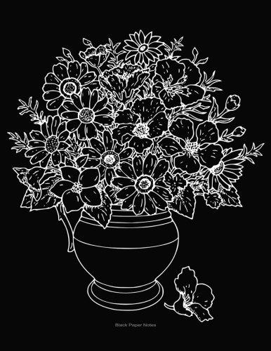 Black Paper Notes: Warszawianka Vase of Wild Flowers Black Pages Blank Notebook, Sketchbook, Diary (Volume 4)