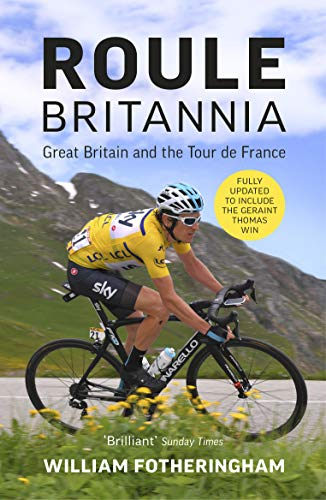Roule Britannia: British Cycling and the Greatest Road Races