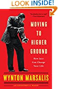#8: Moving to Higher Ground: How Jazz Can Change Your Life