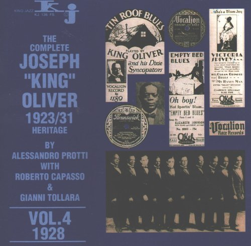 The Complete Joseph King Oliver, Vol. 4: 1928 by King Jazz