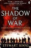 """""""The Shadow of War - The Great War Series Book 1"""" av Stewart Binns"""
