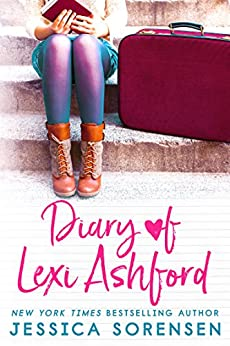 Diary of Lexi Ashford by [Sorensen, Jessica]
