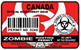 Canada Zombie Hunting Permit Sticker Size: 4.95x2.95 Inch (12.5x7.5cm) Cut Decal outbreak response team united states