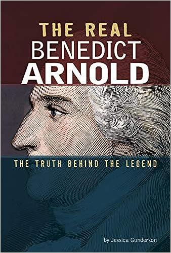Libros Ebook Descargar The Real Benedict Arnold: The Truth Behind The Legend De Epub