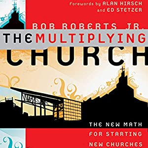 The Multiplying Church Audiobook