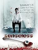 Senseless (2008)
