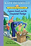 #3: Eugenia Lincoln and the Unexpected Package: Tales from Deckawoo Drive, Volume Four